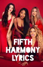 Fifth Harmony Song Lyrics by seasideswiftx
