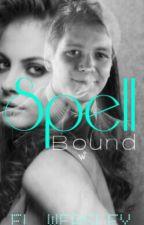 Spell Bound (Fred Weasley) *On Hold* by EL_WEASLEY