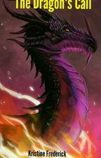 The Dragon's Call: A Curse by stardragon98