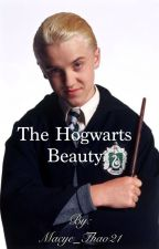 The Hogwarts Beauty (Draco Malfoy Love Story) by Macye_Thao21