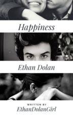 Happiness -Ethan Dolan by EthanDolanGirl