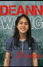 Edited: Harder To Breathe (FELICIA CUI AND DEANNA WONG) by xxTrisyaMariaxx