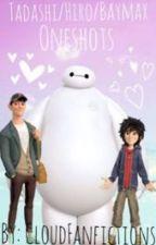 Tadashi/Hiro/Baymax x reader oneshots by CloudyDrafts