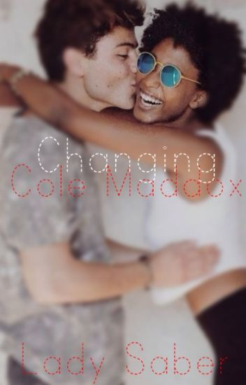Changing Cole Maddox (BWWM)