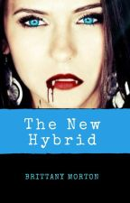 The New Hybrid by _BrittanyJo2002_