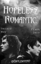 Hopeless Romantic by EmolemonXO