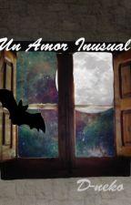 Un Amor Inusual  by D-neko