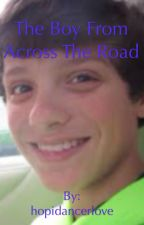 The Boy From Across The Road {Bratayley Fanfiction} by hopidancerlove