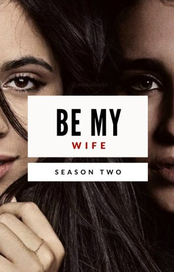 Be My Wife (Season 2)