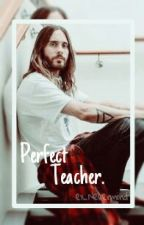 Perfect Teacher by ex_Nevermind
