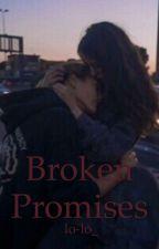 Broken Promises by lo-lo_