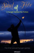 Soul Of Fire (Hunger Games FanFiction) -Possible series~ by Puppylover247