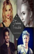 Twins Trouble (Niall Horan Fanfiction) *Clean* by SandraMedhat99