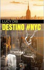 Destino#NYC by LucyDib