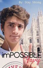 imPOSSIBLE - Favij by -Stay_Strong-