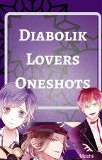 Diabolik Lovers Oneshots by _moshii