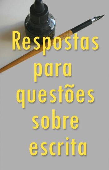 Respostas para questões sobre escrita