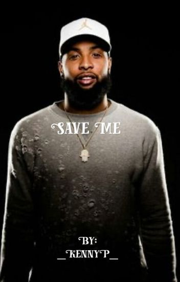 Save Me (Odell Beckham Jr.)