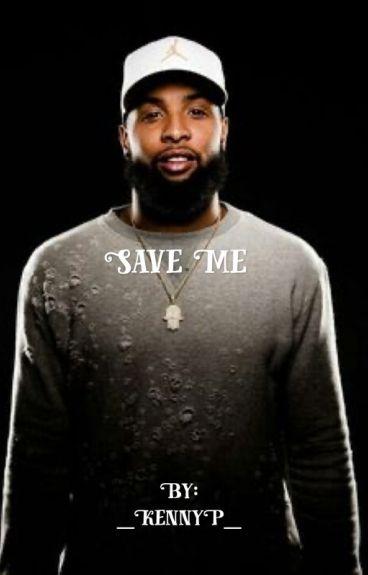 Save Me (Odell Beckham Jr.)