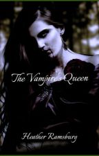 The Vampire's Queen by SoulBurningBright