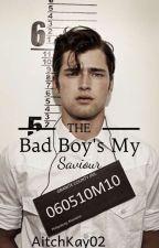 The Badboy's My Saviour by TheAnonymousGirl01