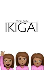 IKIGAI by ariosa_