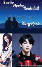 Mi sueño hecho realidad(kook y tu) by siyeon_wang