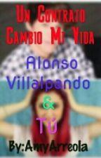 Un Contrato Cambió Mi Vida. by Amy_V21