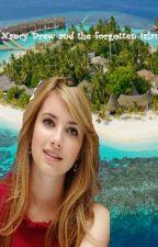 Nancy Drew and the forgotten Island by JasmineEllis23