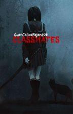 CLASSMATES by GwenCalicaFajardo