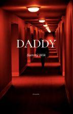 Daddy • Sammy Wilkinson by _haylen_