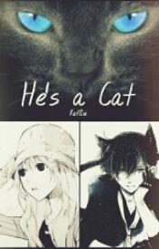 He's a Cat by kat8ie