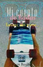 Mi cuento de hadas by Cam_Basilio