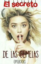 El Secreto de las Gemelas  by GMGBooks