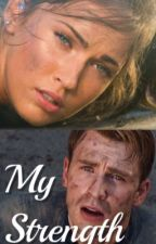 My Strength (Captain America X OC Story) by IronSoul001