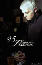 95 días sin Frank. by 21drumsticks