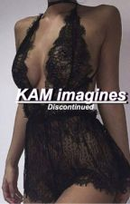 KAM Imagines *stopped* by lol-hood