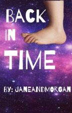 Back In Time by janeandmorgan