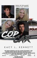 Cop Car {UNEDITED}    COMPLETE by sad_masquerade