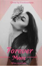 Forever More by miss-miah