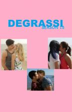 Degrassi: Season 15 by 15Jurdaden