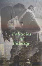 Fallacies of Fidelity by Wabi-Sabi