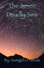 The Seven Deadly Sins by samigirl101