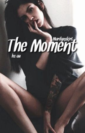 The Moment | hs au by harryhunny