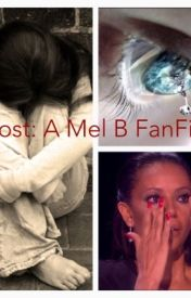 Lost: A Mel B FanFic by melbismylove