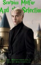 Scopius Schreave and The Selection by GryffindorLove_1