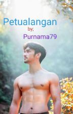 ***★PETUALANGAN★*** by Purnama79