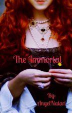 The Immortal by AngelNatari