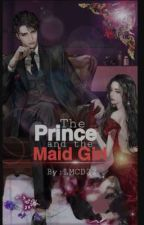The Prince and the Maid Girl by LanderMilesDellomes
