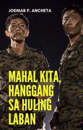 Mahal Kita, Hanggang Sa Huling Laban by JoemarAncheta